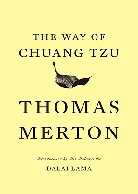 The Way of Chuang Tzu (Second Edition), Thomas Merton