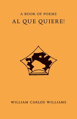 Al Que Quiere!, William Carlos Williams
