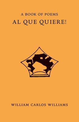 Al Que Quiere!, William Carlos Williams
