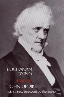 Image for BUCHANAN DYING A PLAY
