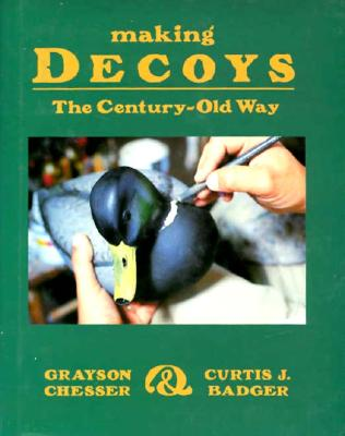 Image for Making Decoys the Century Old Way