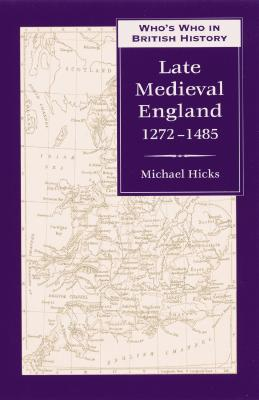Image for Who's Who in Late Medieval England 1272-1485