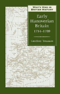 Image for Who's Who in Early Hanoverian Britain: 1714-1789