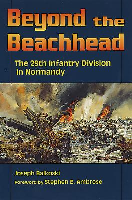Image for Beyond the Beachhead: The 29th Division in Normandy