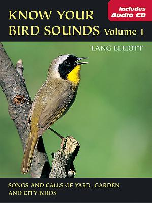Image for Know Your Bird Sounds, Volume 1: Yard, Garden, and City Birds