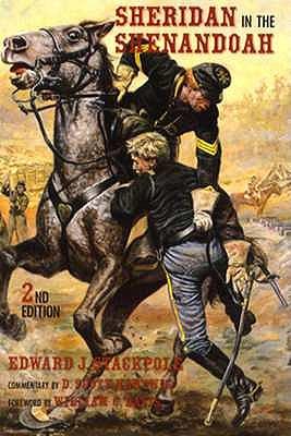 Sheridan in the Shenandoah, Stackpole, Edward J.