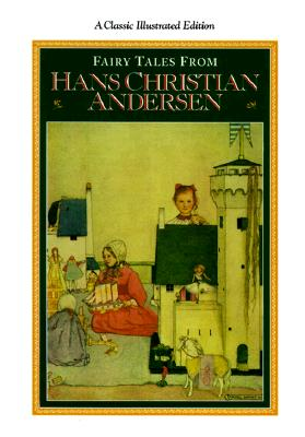 Image for Fairy Tales from Hans Christian Andersen: A Classic Illustrated Edition (Classics Illustrated)