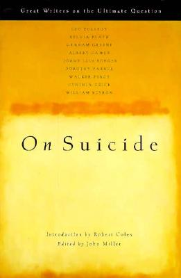 Image for On Suicide: Great Writers on the Ultimate Question