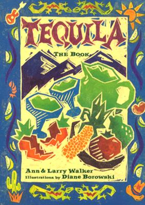 Image for Tequila: The Book