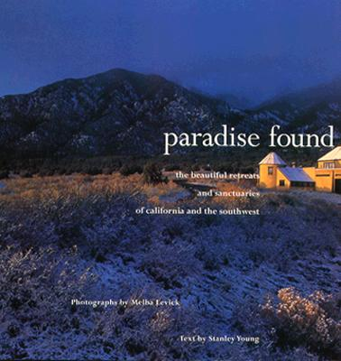 Image for PARADISE FOUND : THE BEAUTIFUL RETREATS