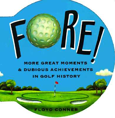 Fore!, Conner, Floyd