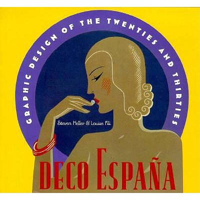 Image for DECO ESPANA: GRAPHIC DESIGN OF THE TWENTIES AND THIRTIES