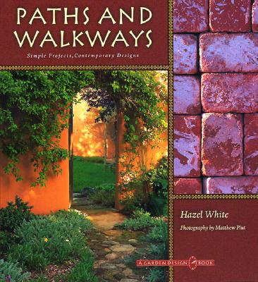 Image for Paths and Walkways: Simple Projects, Contemporary Designs (Garden Design Book)