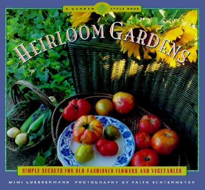 Image for Heirloom Gardens (Garden Style Book)
