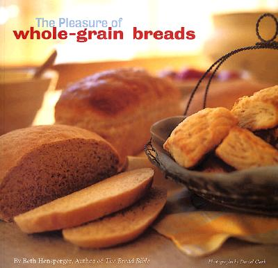 Image for The Pleasure of Whole Grain Breads