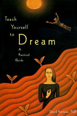 Image for Teach Yourself to Dream : A Practical Guide to Unleashing the Power of the Subconscious Mind