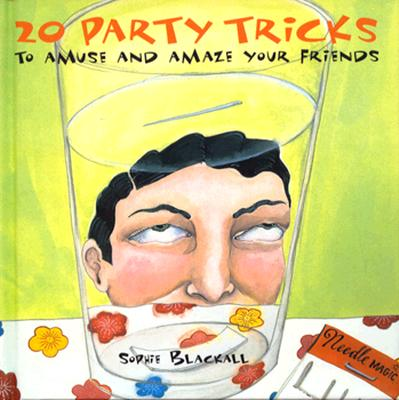 Image for 20 Party Tricks: to Amuse and Amaze Your Friends