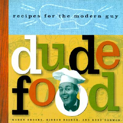 Image for DUDE FOOD RECIPES FOR THE MODERN GUY