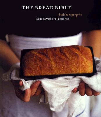 Image for Bread Bible: 300 Favorite Recipes