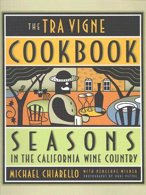 Image for The Tra Vigne Cookbook