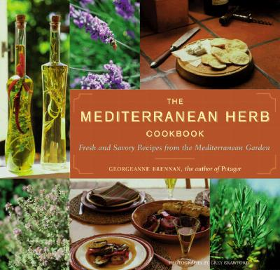 Image for Mediterranean Herb Cookbook : Fresh and Savory Recipes from the Mediterranean Garden