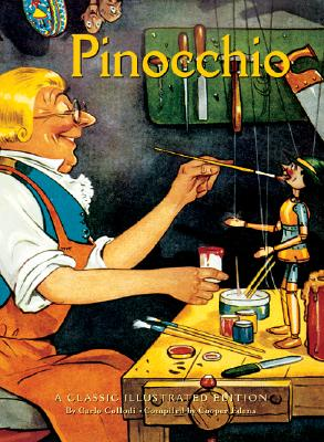 Image for Pinocchio: A Classic Illustrated Edition