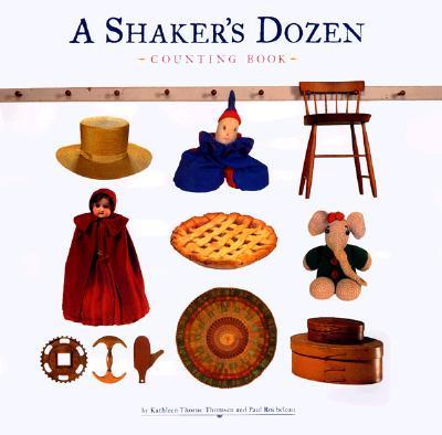 Image for A Shaker's Dozen
