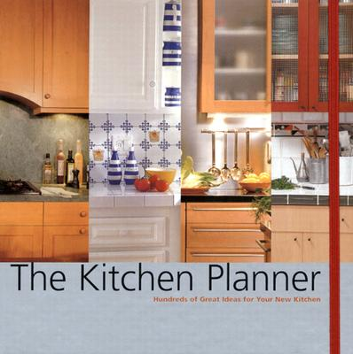 Image for The Kitchen Planner: Hundreds of Great Ideas for Your New Kitchen