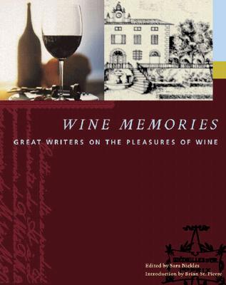 Image for Wine Memories: Great Writers on the Pleasures of Wine