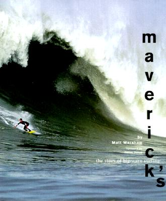 Image for Maverick's: The Story of Big-Wave Surfing