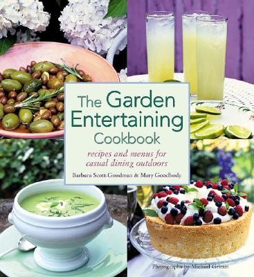 Image for The Garden Entertaining Cookbook: Recipes and Menus for Casual Dining Outdoors