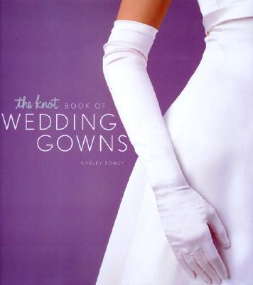 Image for KNOT BOOK OF WEDDING GOWNS