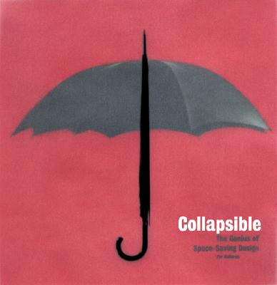 Image for Collapsible: The Genius of Space-Saving Design