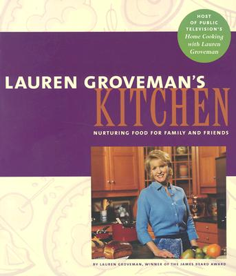 Image for Lauren Groveman's Kitchen: Nurturing Food for Family and Friends