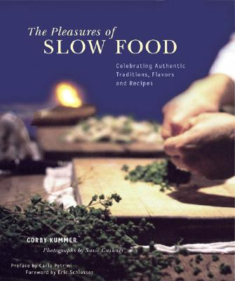 Image for PLEASURES OF SLOW FOOD : CELEBRATING AUT