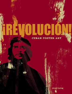 Image for Revolucion!: Cuban Poster Art