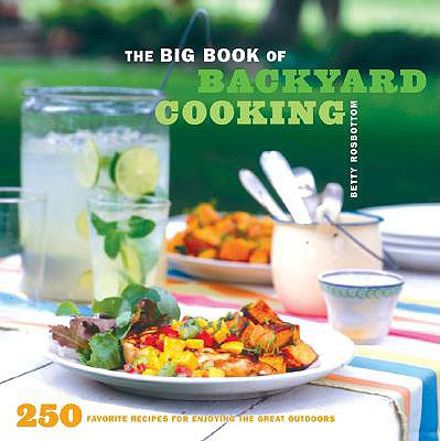 Image for BIG BOOK OF BACKYARD COOKING : 250 FA