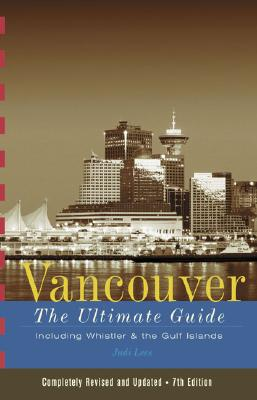 Image for Vancouver: The Ultimate Guide - 7th Edition