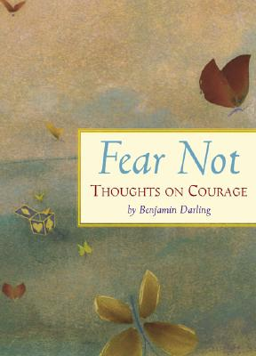 Image for Fear Not : Thoughts on Courage