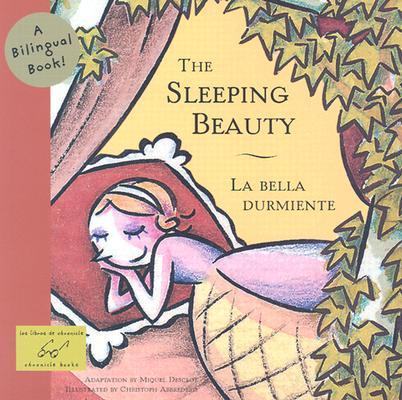 Image for Sleeping Beauty/La bella Dumiente: A Bilingual Book (Bilingual Fairy Tales)