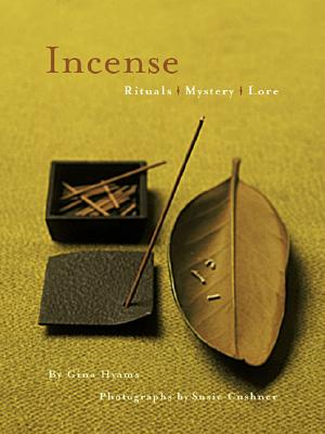 Image for Incense: Rituals, Mystery, Lore