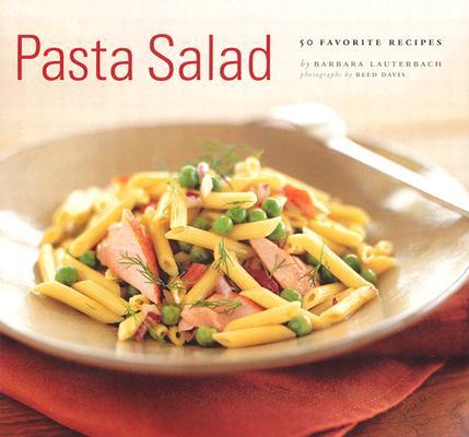 Image for Pasta Salad: 50 Favorite Recipes