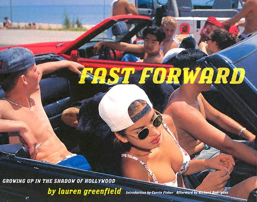 Fast Forward: Growing Up in the Shadow of Hollywood, Greenfield, Lauren
