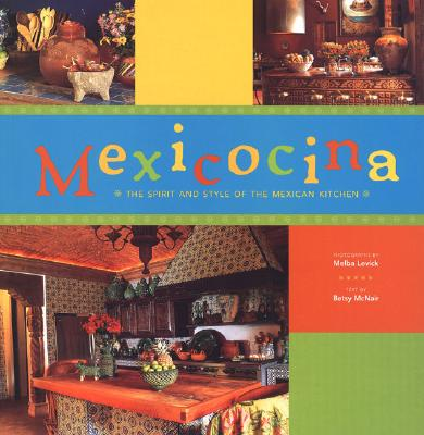 Image for Mexicocina: The Spirit and Style of the Mexican Kitchen