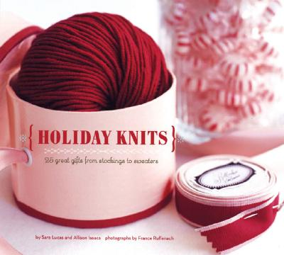 Image for Holiday Knits: 25 Great Gifts from Stockings to Sweaters