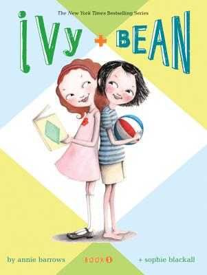 IVY + BEAN (IVY + BEAN, NO 1), BARROWS, ANNIE