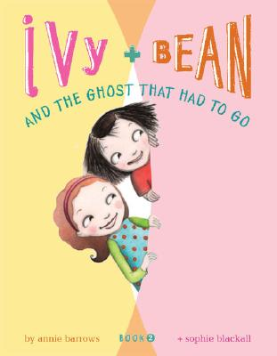 Image for Ivy and Bean and the Ghost That Had to Go (Book 2) (Ivy & Bean)