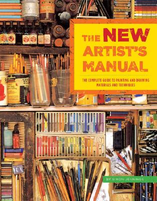 Image for New Artists Manual : The Complete Guide to Painting and Drawing Materials and Techniques
