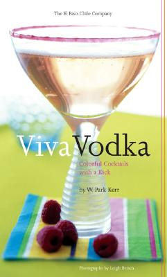 Image for VIVA VODKA : COLORFUL COCKTAILS WITH A K