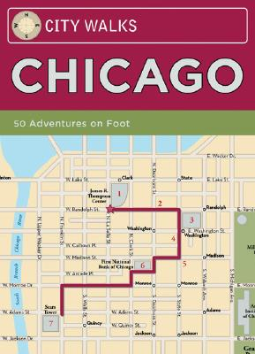Image for City Walks: Chicago: 50 Adventures on Foot